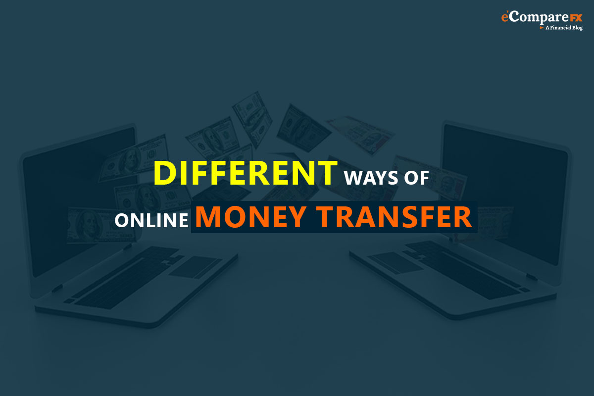 Different Ways Of Online Money Transfer